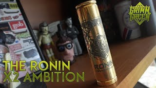 The Ronin X2-Ambition Mech Mod