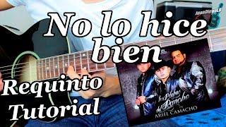 No lo hice bien - Guitarra Requinto Tuto...