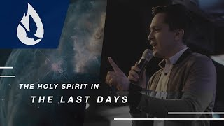 The Holy Spirit in the Last Days
