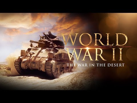 The Second World War: The War in the Desert