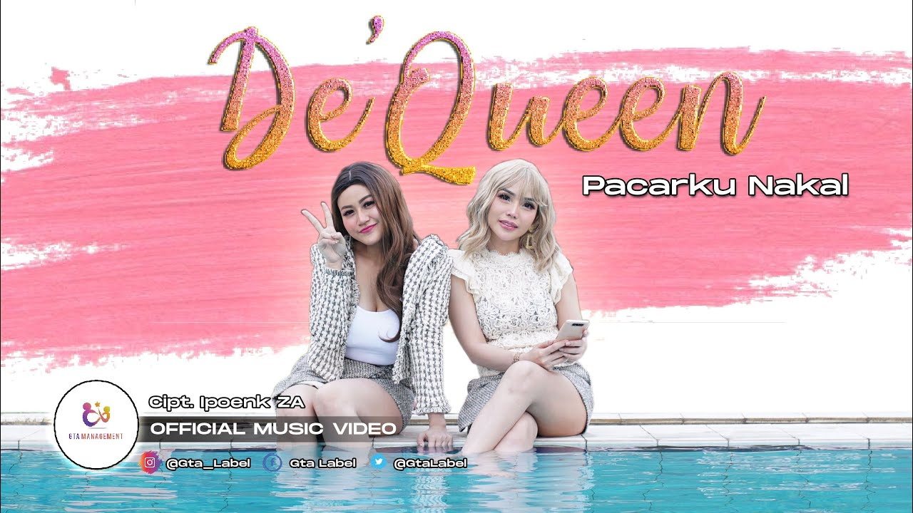 De'Queen - Pacarku Nakal (Official Music Video)