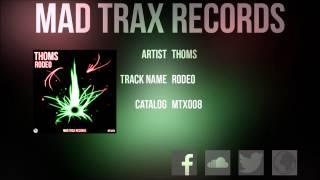 THOMS - Rodeo (Original Mix) [MTX008]
