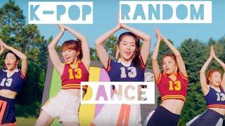 K-pop Random dance play 2019