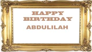 Abdulilah   Birthday Postcards & Postales - Happy Birthday