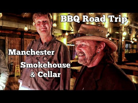 Manchester Smokehouse and Cellar A BBQ Road Trip