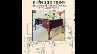 Home Book Summary: Making Antique Furniture Reproductions: Instructions And Measured Drawings For...
