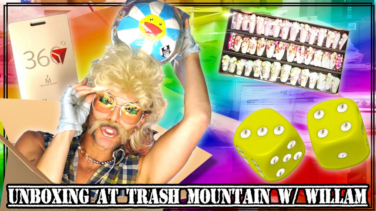 Unboxing at Trash Mountain w/ WILLAM