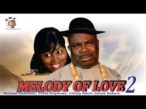 Melody of Love 2     - Nigerian Nollywood  Movie