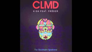 The Stockholm Syndrome - CLMD Radio Edit
