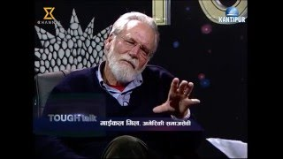 Tough Talk interview with Michael Gill 06 Jan 2016 -How was Nepal in B.S 2023?