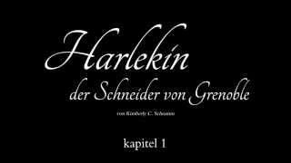 Harlekin - Der Schneider von Grenoble - Kapitel 1 [Deutsch][HD]