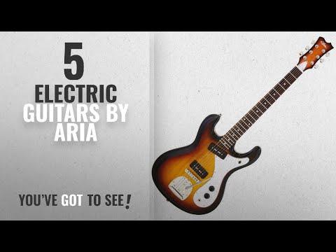 Top 10 Aria Electric Guitars [2018] | New & Popular