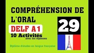 DELF A1 - Compréhension de l'oral (no 29) Listening Comprehension Online Practice