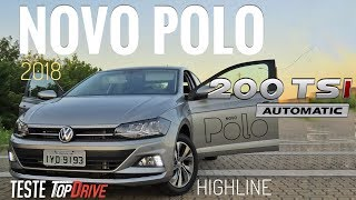 Video VW Polo 200 TSI Highline 2018 // Teste Canal Top Drive download MP3, 3GP, MP4, WEBM, AVI, FLV Oktober 2018