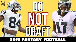 Do NOT Draft These Players in 2019 Fantasy Football