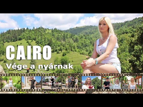 CAIRO - Vége a nyárnak (Official Music Video)