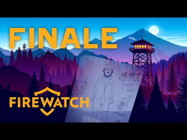Firewatch - FINALE - WE AREN'T CRAZY AFTER ALL!