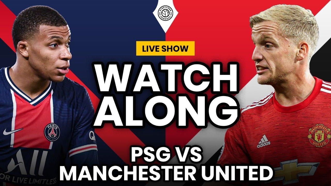 Psg Vs Manchester United Live Stream Watchalong Youtube