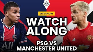 PSG vs Manchester United | LIVE Stream Watchalong