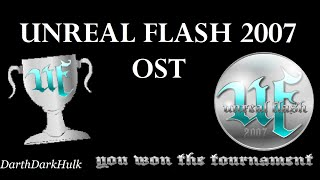 Unreal Flash 2007 OST [ParagonX9 - Chaoz Fantasy]