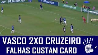VASCO 2X0 CRUZEIRO - BRASILEIRÃO