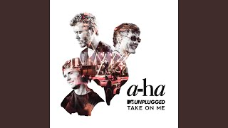Download Lagu Take On Me (MTV Unplugged / Edit) mp3