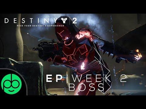 Destiny 2: Week Two Escalation Protocol Boss!