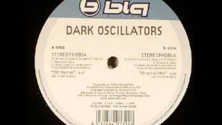 Dark Oscillators - Stereophobia (Original Mix)