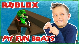 My Fun Boats / Roblox Whatever Floats Your Boat