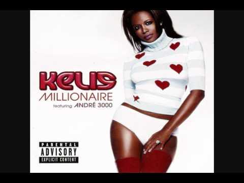 Kelis - Millionaire [Radio Edit] (feat. André 3000)