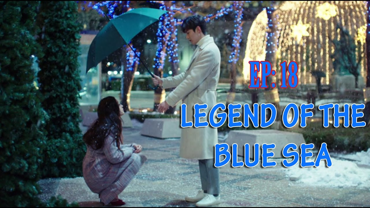 Download Legend Of The Blue Sea Ep : 18 / Malayalam Explained / Drama