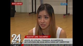 Exclusive: Kristel De Catalina, kampeon sa 2017 Air Stars 2nd Asian Aerial Dance Art Competition