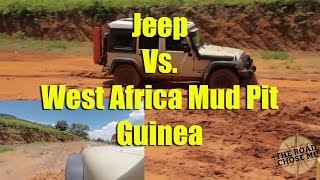 Jeep Vs. West Africa Mud Pit - Guinea