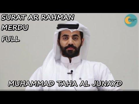 Download Lagu Tajwid Surat Ar Rahman Full - Muhammad Taha Al Junayd