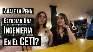 Vale La Pena Estudiar Una Ingenieria En El CETI Absa Garcia