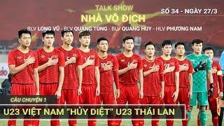 Giải mã chiến thắng lịch sử của U23 Việt Nam trước Thái Lan cùng BLV Quang Huy, Quang Tùng