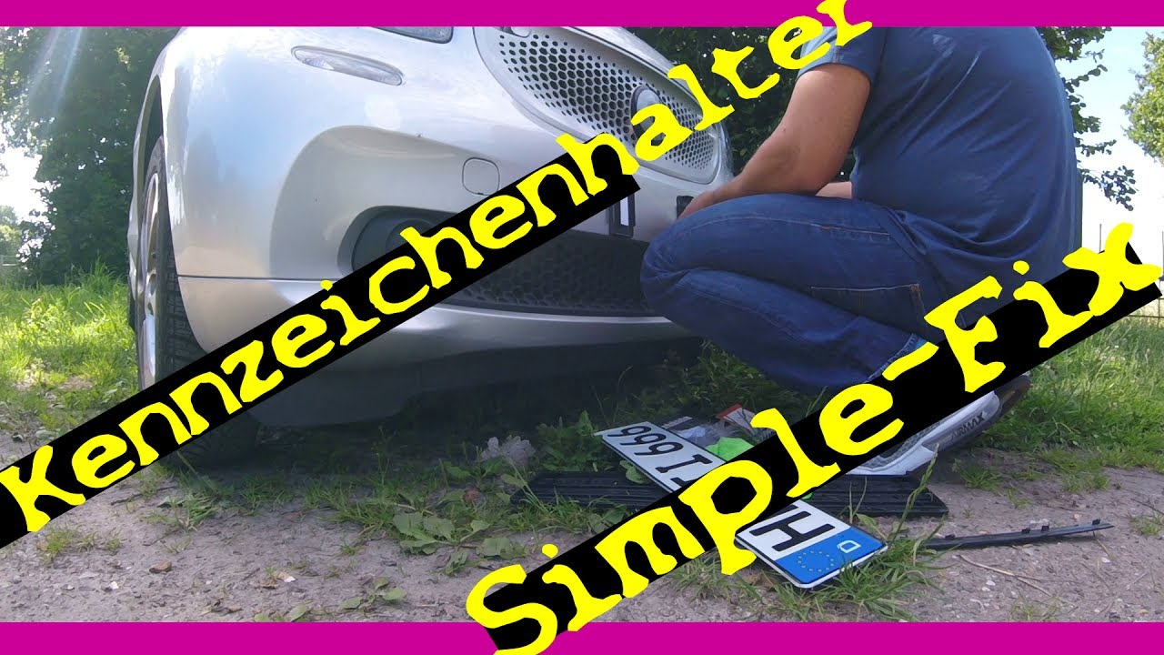 beste Kennzeichenhalter -Simple-Fix- montieren | Kommentare - YouTube
