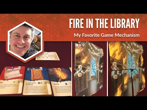 Fire in the Library: My Favorite Game Mechanism