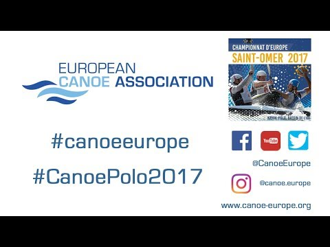 2017 ECA Canoe Polo European Championships - 27/08/2017 - Pitch 2