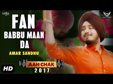 Amar Sandhu : Fan Babbu Maan Da (Full...