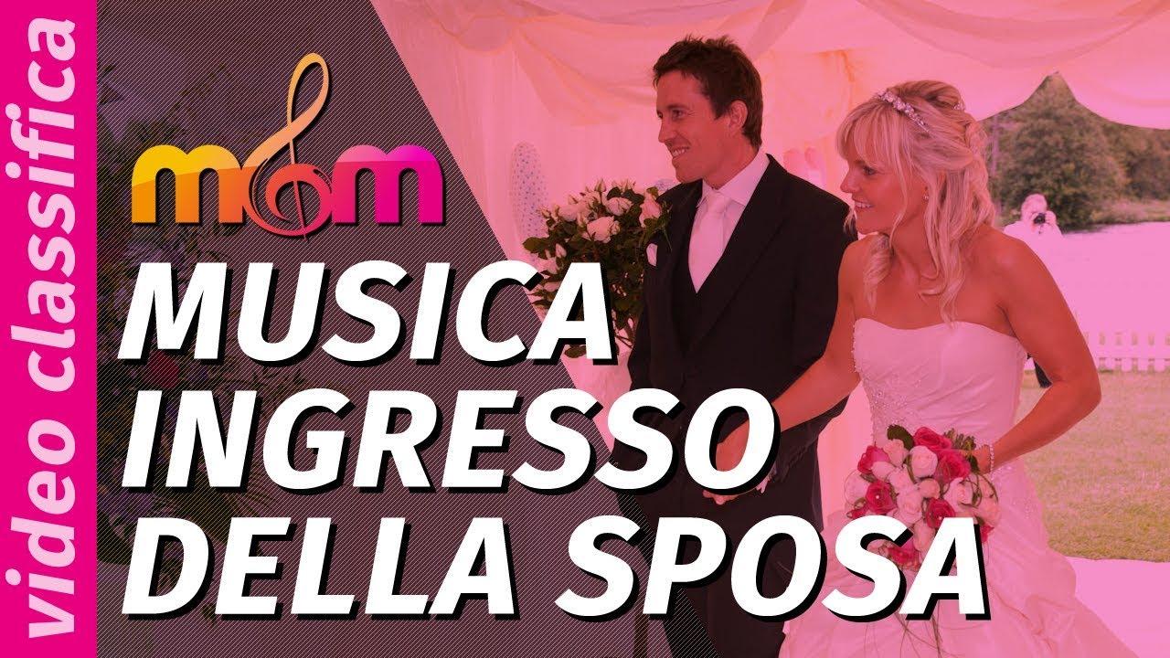 Youtube Canzoni Per Anniversario Di Matrimonio.Canzoni Per Matrimonio Migliore Musica Ingresso Della Sposa