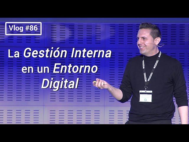#86 La gestión interna en un entorno digital