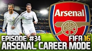 FIFA 16: ARSENAL CAREER MODE #34 - THE MIGHTY MADRID!