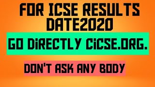 ICSE results date2020/Directly go to cicse.org