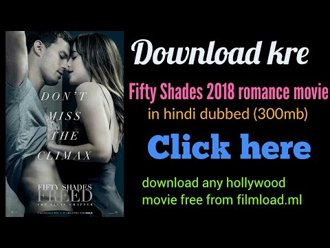 Download Fifty Shades Freed Movie In Hindi | How To Download Fifty Shades Freed Movie In Hindi