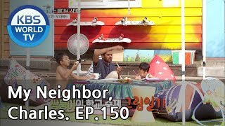 My Neighbor, Charles | 이웃집 찰스 Ep.150 / The second story of cute Mohamed! [ENG/2018.08.02]
