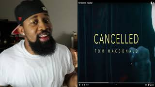 "Tom MacDonald - ""Cancelled"" Song Is Real As It Gets..."