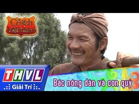 THVL | Cổ tích Việt Nam: Bác nông dân và con quỷ (Phần đầu)