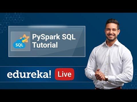 PySpark SQL Tutorial | PySpark Tutorial | PySpark Training | Edureka |  | PySpark Live - 4