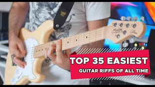 Top 35 EASIEST Guitar Riffs OF ALL TIME